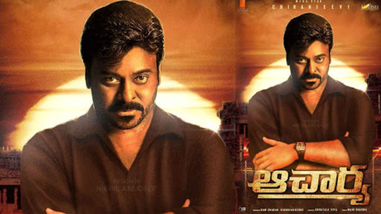 Chiranjeevi Acharya Movie Release Date, Story, Cast, Songs, First ...